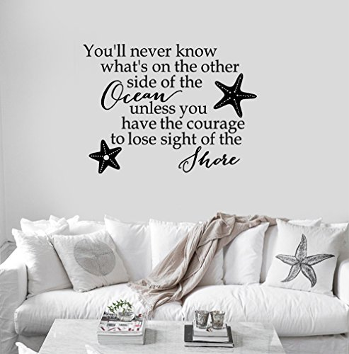 24'x17' You'll Never Know What's On The Other Side of The Ocean Unless You Have The Courage to Lose Sight of The Shore Starfish Beach Wall Decal Sticker Art Mural Home Decor