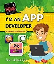 I'm an App Developer: Build 6 Programs (Generation Code)