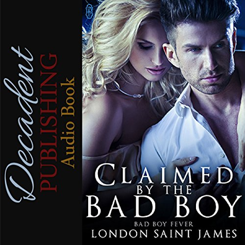 Claimed by the Bad Boy audiobook cover art