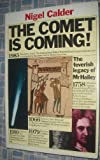 The Comet is Coming: The Feverish Legacy of Mr.Halley