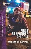 First Responder on Call (Harlequin Romantic Suspense)