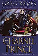 The Charnel Prince (The Kingdoms of Thorn and Bone Book 2)