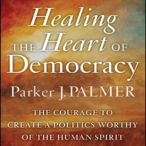 『Healing the Heart of Democracy』のカバーアート