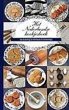 Het Nederlandse koekjesboek: Van krakeling tot letterkoek en evenveeltjes