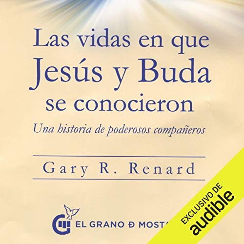 Las vidas en que Jesús y Buda se conocieron [The Lives in Which Jesus and Buddha Met] Titelbild