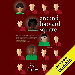 Around Harvard Square                   Written by:                                                                                                                                 C.J. Farley                               Narrated by:                                                                                                                                 Kevin Free                      Length: 8 hrs and 52 mins     Not rated yet     Overall 0.0