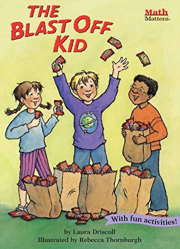 The Blast Off Kid (Math Matters ®)