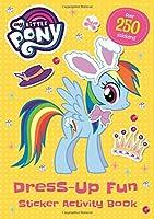My Little Pony: Dress-Up Fun Sticker Activity Book