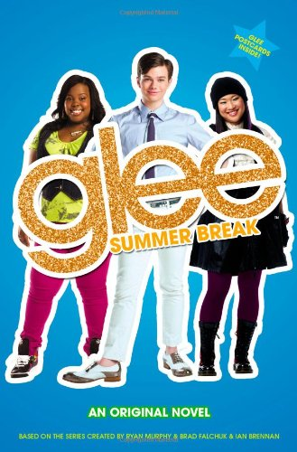 Glee - Summer Break