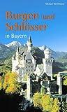 Burgen und Schlösser in Bayern