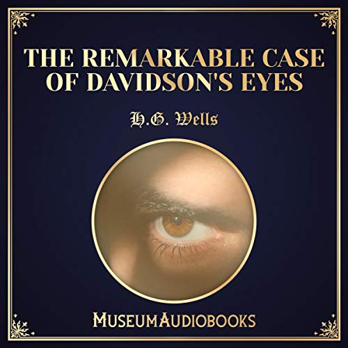 The Remarkable Case of Davidson's Eyes audiobook cover art