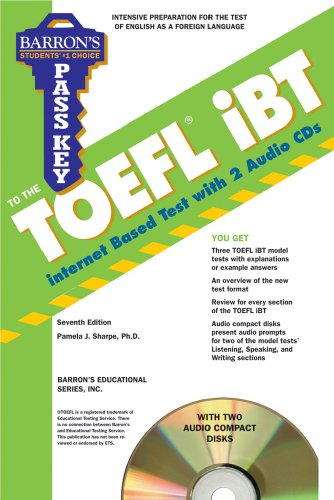 Pass Key to the TOEFL iBT with Audio CDs (Barron's Pass Key to the TOEFL iBT)