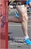Athlete overtraining: Practical guide to prevent it and to cure it