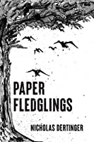 Paper Fledglings