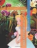 Alice in Wonderland - Large Print - Independently published - 23/04/2019