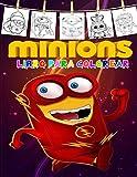 Minions Libro para colorear: Libro de colorear de minions especiales para niños y todas las fans