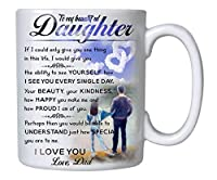Gifts For Daughter From Dad - To My Daughter Canvas Coffee Mug - 11oz Novelty Ceramic Cup - Christmas, Xmas, Birthday, Wedding, Fathers Day, Graduation, Valentine's Day Gift ideas for daughters Women [並行輸入品]