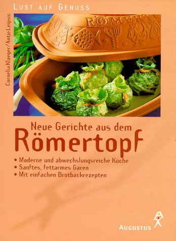 Neue Gerichte aus dem Römertopf
