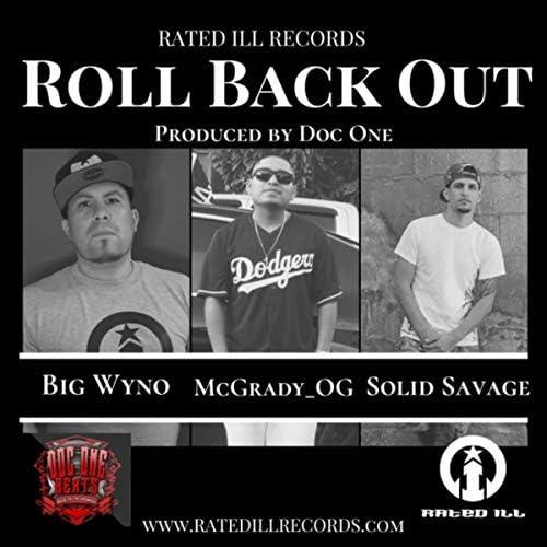 Big Wyno, Mcgrady OG & Solid Savage