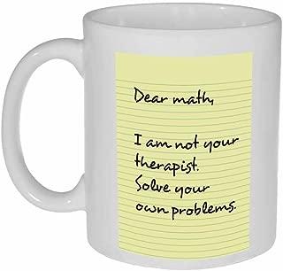 Dear Math Coffee or Tea Mug - Funny Math Gift - Math Teacher Gift