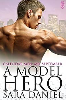 A Model Hero (Calendar Men) by [Sara Daniel]