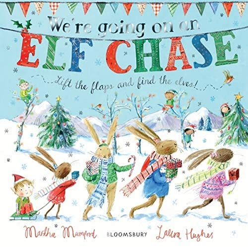 We're Going on an Elf Chase: Board Book