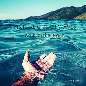 Virtual Ocean Waves: Walk on the Beach
