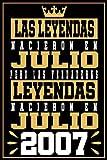 Las Leyendas Nacieron En Julio Pero Las Verdaderas Leyendas Nacieron En Julio 2007: Regalo de cumpleaños de 14 años para niñas Chica Chico niños, cuaderno de cumpleaños 14 años, 15.24x22.86 cm