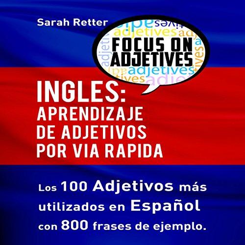 Inglés: Aprendizaje de adjetivos por via rapida [English: Learning Adjectives Fast] audiobook cover art