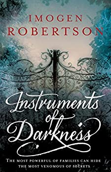Instruments of Darkness: (Crowther & Westerman 1) by [Imogen Robertson]