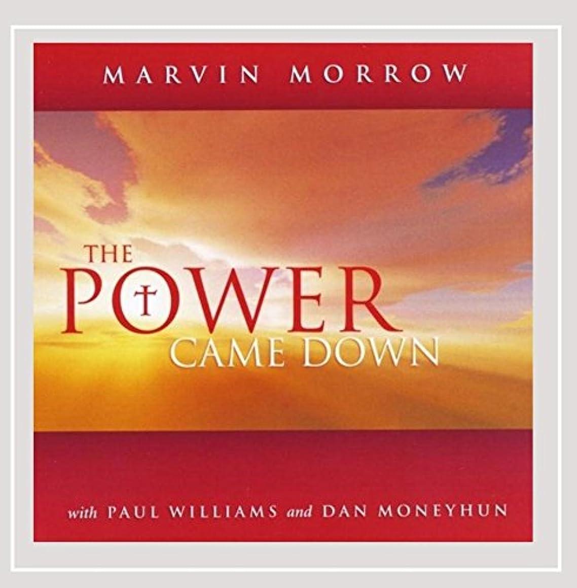 The Power Came Down feat. Dan Moneyhun & Paul Williams