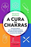 A Cura dos Chakras