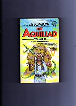 Aquila and the Sphinx (Aquilliad, Vol. 3) 0345347919 Book Cover