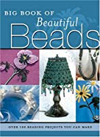 Big Book of Beautiful Beads