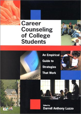 Career Counseling of College Students an Empirical Guide to Strategies That Work