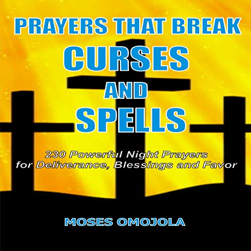 Prayers That Break Curses and Spells  By  cover art