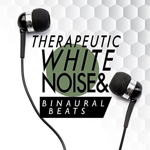White Noise Therapy, Binaural Beats Brain Waves Isochronic Tones Brain Wave Entrainment & Binaural Beats Brainwave Entrainment