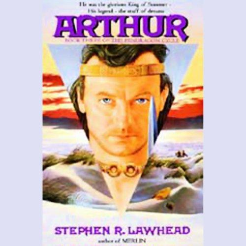 Arthur: Pendragon Cycle Book 3