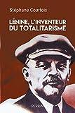 Lenine, L'inventeur du totalitarisme - Format Kindle - 14,99 €