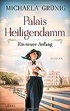 Palais Heiligendamm - Ein neuer Anfang: Roman (Heiligendamm-Saga, Band 1)
