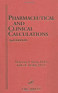 Pharmaceutical and Clinical Calculations (Pharmacy Education Series)