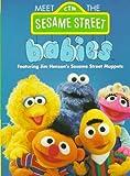 Meet the Sesame Street Babies (Board Book)