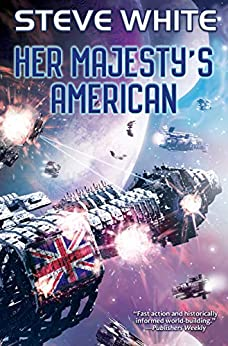 Her Majesty's American by [Steve White]