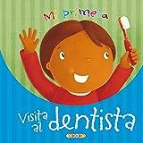 Mi primera visita al dentista (Hazte mayor)