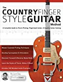The Country Fingerstyle Guitar Method: A Complete Guide to Travis Picking, Fingerstyle Guitar, & Country Guitar Soloing (Learn Country Guitar, Band 2)