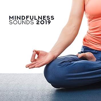 Mindfulness Sounds 2019 – Relaxing Yoga to Calm Down, Spiritual Awakening, Deep Zen, Inner Harmony, Yoga Practice, Pure Mind