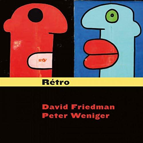 David Friedman & Peter Weniger