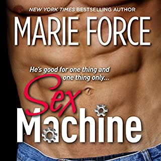 Sex Machine                   By:                                                                                                                                 Marie Force                               Narrated by:                                                                                                                                 Bedford Holly,                                                                                        Amber Sparrow                      Length: 7 hrs and 4 mins     2 ratings     Overall 4.0