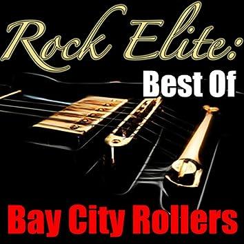 Rock Elite: Best Of Bay City Rollers