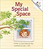 My Special Space (Rookie Readers)